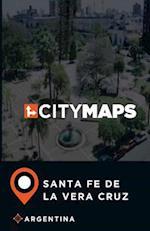 City Maps Santa Fe de La Vera Cruz Argentina