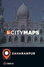 City Maps Saharanpur India