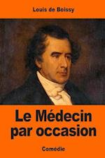 Le Medecin Par Occasion