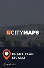 City Maps Cuautitlan Izcalli Mexico