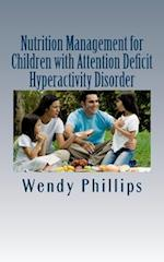 Nutrition Management for Children with ADHD