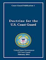 Coast Guard Publication 1 Doctrine for the U.S. Coast Guard February 2014