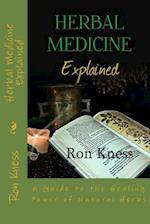 Herbal Medicine Explained