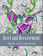 Grief and Bereavement Adult Coloring Book