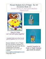 Flower Baskets Out of Paper for All Occasions Book 11