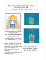 Flower Baskets Out of Paper for All Occasions Book 13