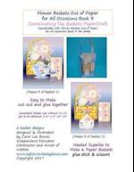 Flower Baskets Out of Paper for All Occasions Book 3 Coordinating Tea Baskets