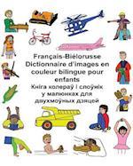Francais-Bielorusse Dictionnaire D'Images En Couleur Bilingue Pour Enfants