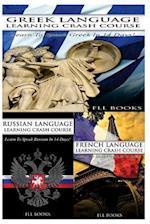 Greek Language Learning Crash Course + Russian Language Learning Crash Course + French Language Learning Crash Course