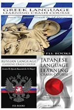 Greek Language Learning Crash Course + Russian Language Learning Crash Course + Japanese Language Learning Crash Course