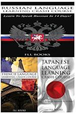Russian Language Learning Crash Course + French Language Learning Crash Course + Japanese Language Learning Crash Course
