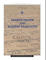 Creation Gospel Workbook Six