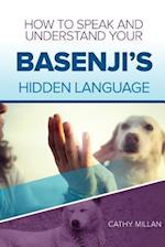 How to Speak and Understand Your Basenji's Hidden Language