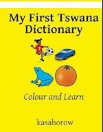 My First Tswana Dictionary