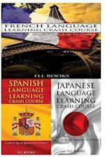 French Language Learning Crash Course + Spanish Language Learning Crash Course + Japanese Language Learning Crash Course