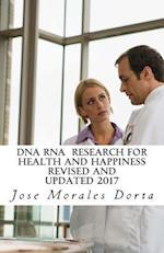 DNA RNA Research for Health and Happiness