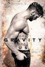 The Gravity of Us (Elements)