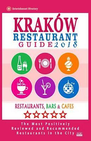 Krakow Restaurant Guide 2018