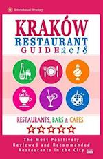 Krakow Restaurant Guide 2018 af William P. Schulz