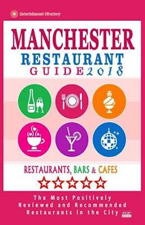 Manchester Restaurant Guide 2018