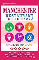 Manchester Restaurant Guide 2018 af Dierks S. Bernard
