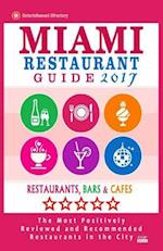 Miami Restaurant Guide 2017