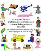 Francais-Yoruba Dictionnaire D'Images En Couleur Bilingue Pour Enfants