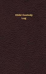 Child Custody Log (Logbook, Journal - 96 Pages, 5 X 8 Inches)