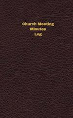 Church Meeting Minutes Log (Logbook, Journal - 96 Pages, 5 X 8 Inches)