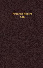 Firearms Record Log (Logbook, Journal - 96 Pages, 5 X 8 Inches)