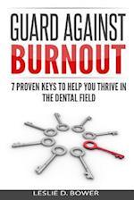 Guard Against Burnout