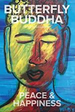 Butterfly Buddha Peace & Happiness