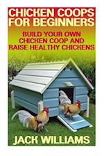 Chicken Coops for Beginners
