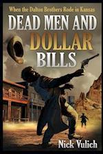 Dead Men and Dollar Bills