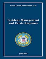 Coast Guard Publication 3-28 Incident Management and Crisis Response June 2014
