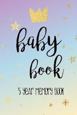 Baby Book 5 Year Memory Book