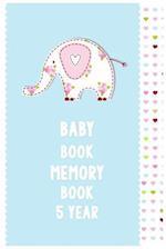Baby Book Memory Book 5 Year