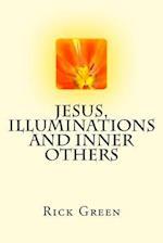 Jesus, Illuminations and Inner Others