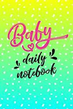 Baby Daily Notebook