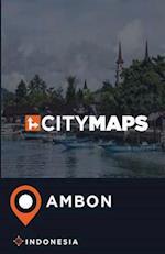 City Maps Ambon Indonesia
