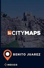City Maps Benito Juarez Mexico