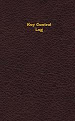 Key Control Log (Logbook, Journal - 96 Pages, 5 X 8 Inches)