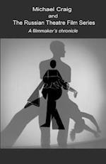 The Russian Theatre Film Series