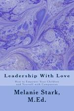 Leadership with Love