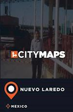 City Maps Nuevo Laredo Mexico