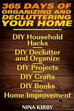365 Days of Organizing and Decluttering Your Home