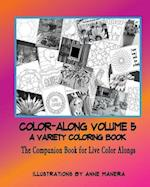 Color-Along a Variety Coloring Book Volume 5