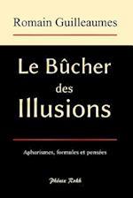 Le Bucher Des Illusions af Romain Guilleaumes