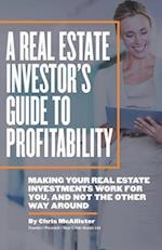 A Real Estate Investor's Guide to Profitability