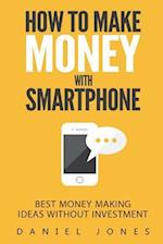 How to Make Money with Smartphone
